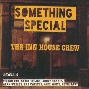 INN HOUSE CREW, The - Something Special (Record Store Day 2020)