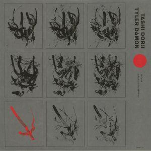 DORJI, Tashi/TYLER DAMON - To Catch A Bird In A Net Of Wind