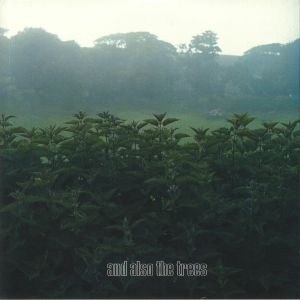 AND ALSO THE TREES - And Also The Trees (reissue)