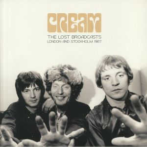 CREAM - The Lost Broadcasts: London & Stockholm 1967