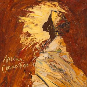 AFRICAN CONNECTION - Queens & Kings
