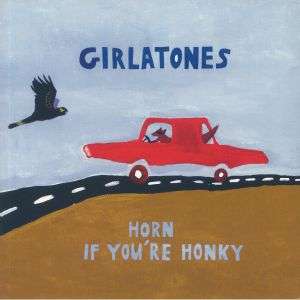 GIRLATONES - Horn If You're Honky
