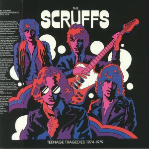 SCRUFFS, The - Teenage Tragedies 1974-1979