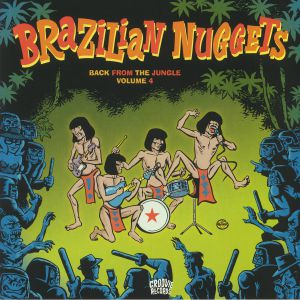 VARIOUS - Brazilian Nuggets: Back From The Jungle Volume 4