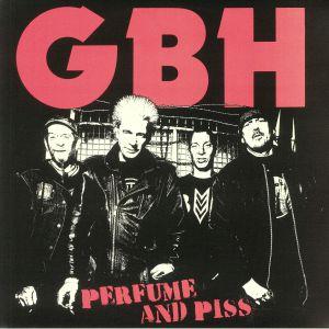GBH - Perfume & Piss (reissue)