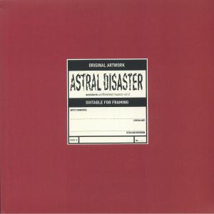 COIL - Astral Disaster Sessions Un/Finished Musics Vol 2