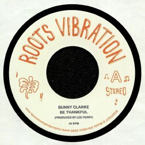 CLARKE, Bunny/THE UPSETTERS - Be Thankful