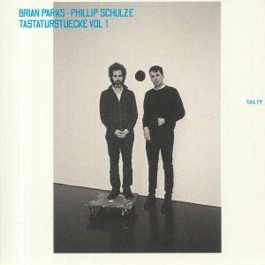 PARKS, Brian/PHILLIP SCHULZE - Tastaturstuecke Vol 1