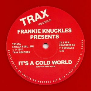 KNUCKLES, Frankie - It's A Cold World (reissue)