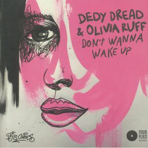 DEDY DREAD/OLIVIA RUFF - Don't Wanna Wake Up