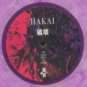 HAKAI - No Flesh Shall Be Spared
