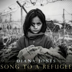 JONES, Diana - Song To A Refugee