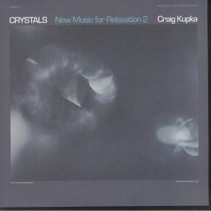 KUPKA, Craig - Crystals: New Music For Relaxation 2
