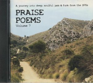 VARIOUS - Praise Poems Vol 7: A Journey Into Deep Soulful Jazz & Funk From The 70s