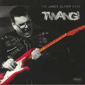 JAMES OLIVER BAND, The - Twang!