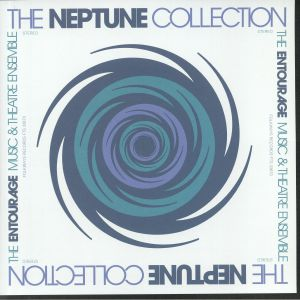 ENTOURAGE MUSIC & THEATRE ENSEMBLE, The - The Neptune Collection