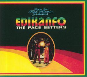 EDIKANFO - The Pace Setters (reissue)