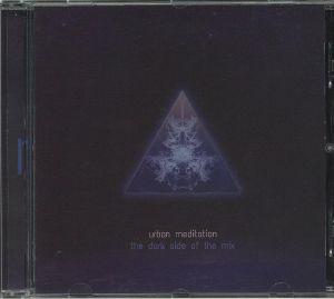 URBAN MEDITATION - The Dark Side Of The Mix