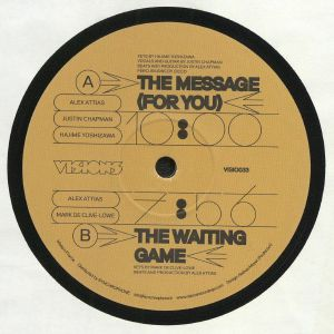 ATTIAS, Alex/JUSTIN CHAPMAN/HAJIME YOCHIZAWA/MARK DE CLIVE LOWE - The Message (For You)