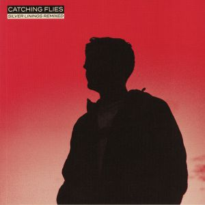 CATCHING FLIES - Silver Linings Remixed