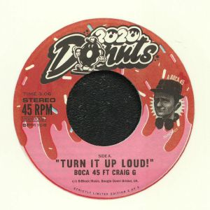 BOCA 45 - Turn It Up Loud!