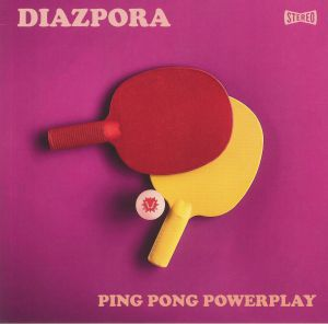 DIAZPORA - Ping Pong Powerplay