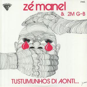 ZE MANEL/2M GB - Tustumunhos Di Aonti