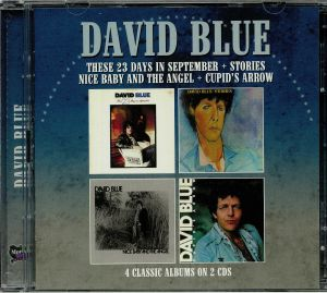 DAVID BLUE - These 23 Days In September/Stories/Nice Baby & The Angel/Cupid's Arrow