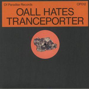 OALL HATES - Tranceporter