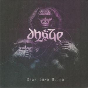 DHAZE, The - Deaf Dumb Blind
