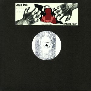 DUST, Donald - Mouth Feel EP