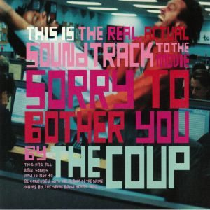 COUP, The - This Is The Real Actual Soundtrack To The Movie Sorry To Bother You By The Coup (Soundtrack)
