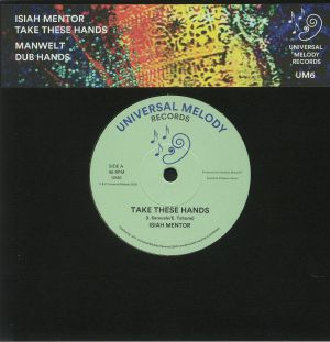 ISIAH MENTOR/MANWEL T - Take These Hands