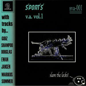 GOIZ/SHAMPOO DOUGLAS/EWAN JANSEN/MARKUS SOMMER - Sports Various Artists Vol 1