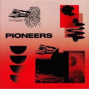 KNUTSSON, Johanna/TORA VINTER/FJADER/LIONESS - Pioneers EP