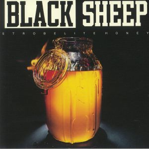 BLACK SHEEP - Strobelite Honey (reissue)