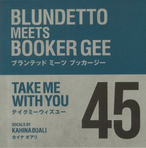 BLUNDETTO MEETS BOOKER GEE - Take Me With You
