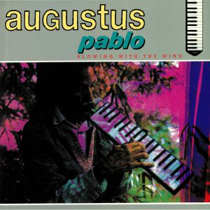 PABLO, Augustus - Blowing With The Wind (reissue)