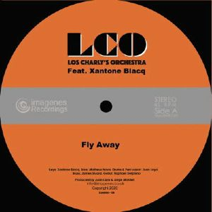 LOS CHARLY'S ORCHESTRA feat XANTONE BLACQ - Fly Away