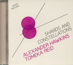 REID, Tomeka & ALEXANDER HAWKINS - Shards & Constellations
