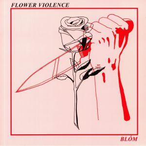 BLOM - Flower Violence