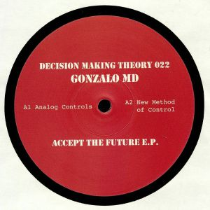 GONZALO MD - Accept The Future EP
