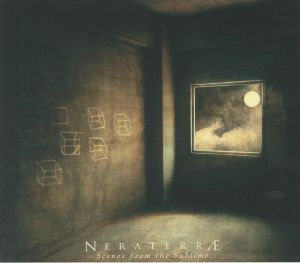 NERATERRAE - Scenes From The Sublime