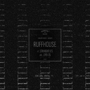 RUFFHOUSE - Straight 9's (repress)