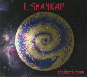 SHANKAR, L - Chepleeri Dream