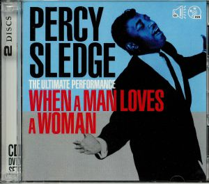 SLEDGE, Percy - The Ultimate Performance: When A Man Loves A Woman
