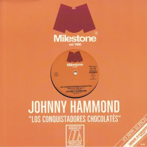 HAMMOND, Johnny/MOPLEN - Los Conquistadores Chocolates (remixes)