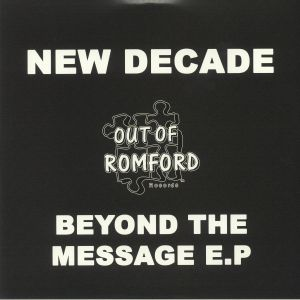 NEW DECADE - Beyond The Message EP