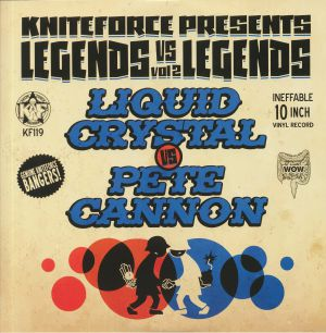 LIQUID CRYSTAL vs PETE CANNON - Legends vs Legends Vol 2 EP