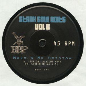 MAKO/MR BRISTOW - Stank Soul Edits Vol 6